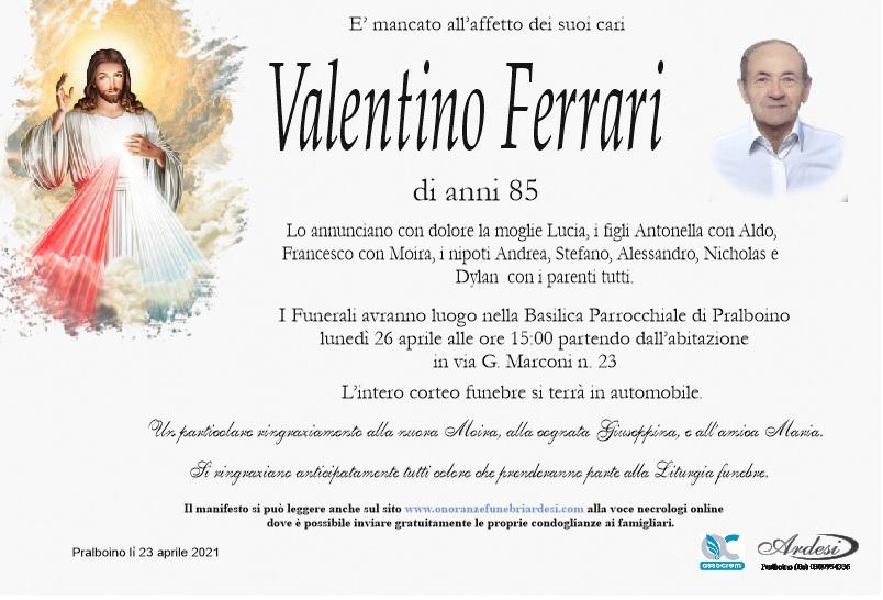 VALENTINO FERRARI - PRALBOINO